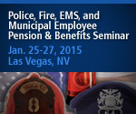 Police, Fire, EMS, and Municipal Employee Pension & Benefits Seminar